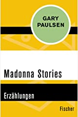 Madonna Stories: Erzählungen (German Edition) Kindle Edition