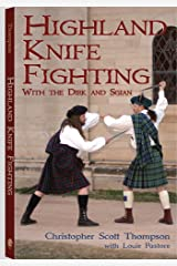 Highland Knife Fighting: With the Dirk and Sgian Paperback