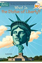 What Is the Statue of Liberty? (What Was?) Kindle Edition