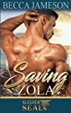 Saving Zola (Sleeper SEALs) (Volume 4)