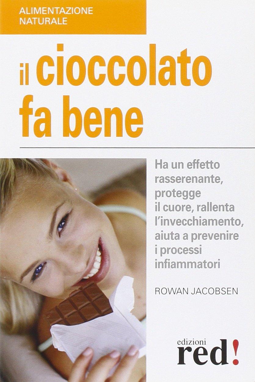 Il cioccolato fa bene. Ha un effetto rasserenante, protegge il cuore, ralllenta l'invecchiamento, aiuta a prevenire i processi infiammatori Copertina flessibile – 14 mag 2009 Rowan Jacobsen P. Roaldi Red Edizioni 8857300234