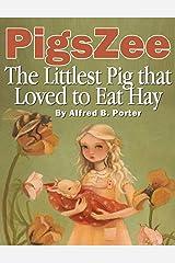 PigsZee Kindle Edition