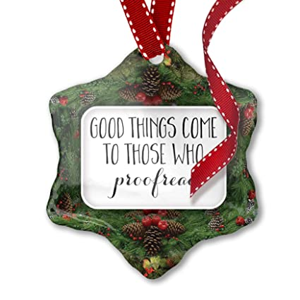 Amazon Com Neonblond Christmas Ornament Good Things Come To Those