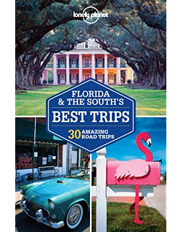 Lonely Planet Florida & the Souths Best Trips (Travel ...