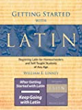 Getting Started with Latin: Beginning Latin for Homeschoolers and Self-Taught Students of Any Age (English and Latin…