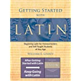 Getting Started with Latin: Beginning Latin for Homeschoolers and Self-Taught Students of Any Age (English and Latin Edition)