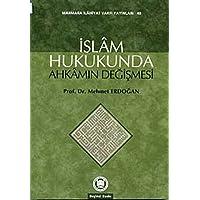 İslam Hukukunda Ahkamın Değişmesi