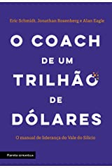 O Coach de Um Trilhao de Dolares - O manual de lideranca do Vale do Silicio (Em Portugues do Brasil) Paperback
