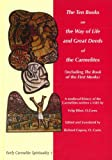 The Ten Books on the Way of Life and Great Deeds of the Carmelites, Ribot, Felip, 8872880769