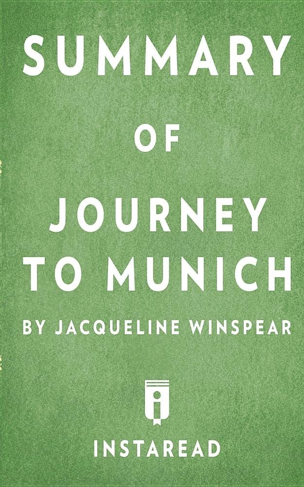 Summary of Journey to Munich by Jacqueline Winspear  Includes Analysis pdf