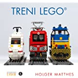 Treni Lego. Ediz. a colori