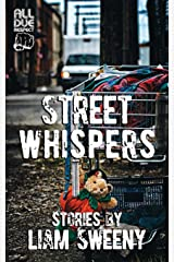 Street Whispers: Stories Paperback