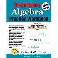 No-Nonsense Algebra Practice Workbook
