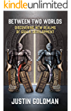 Between Two Worlds: Discovering New Realms of Goalie Development