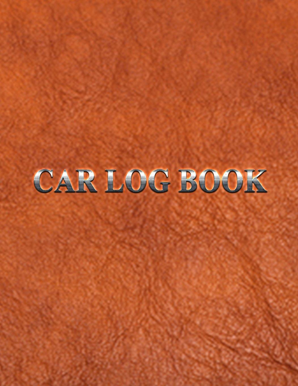 Car Log Book: Car Repair Log Book Journal (Date, Type of Repairs, Maintenance & Mileage)(8.5 x 11) V2
