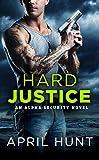 Hard Justice (Alpha Security)