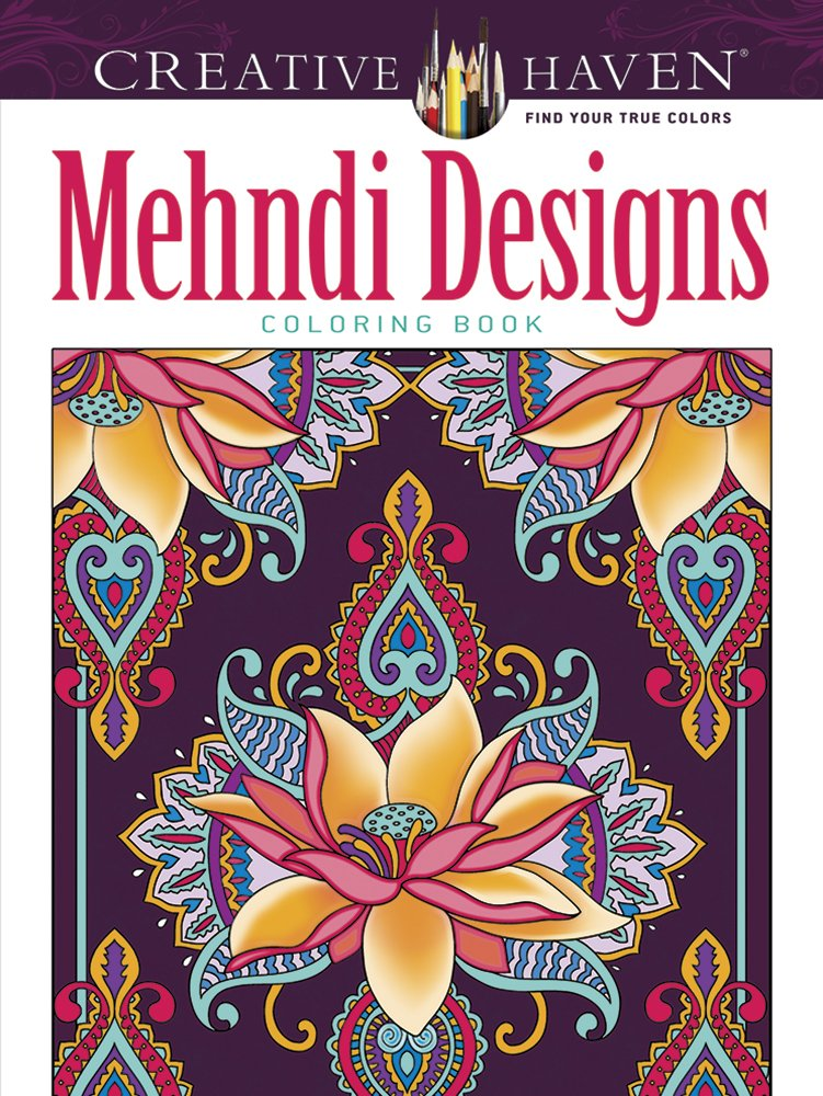 Mehndi Designs Coloring Book Creative Haven Marty Noble