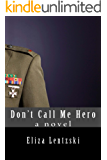 Don't Call Me Hero