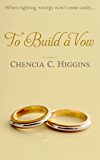 To Build a Vow (The Vow Series Book 2)