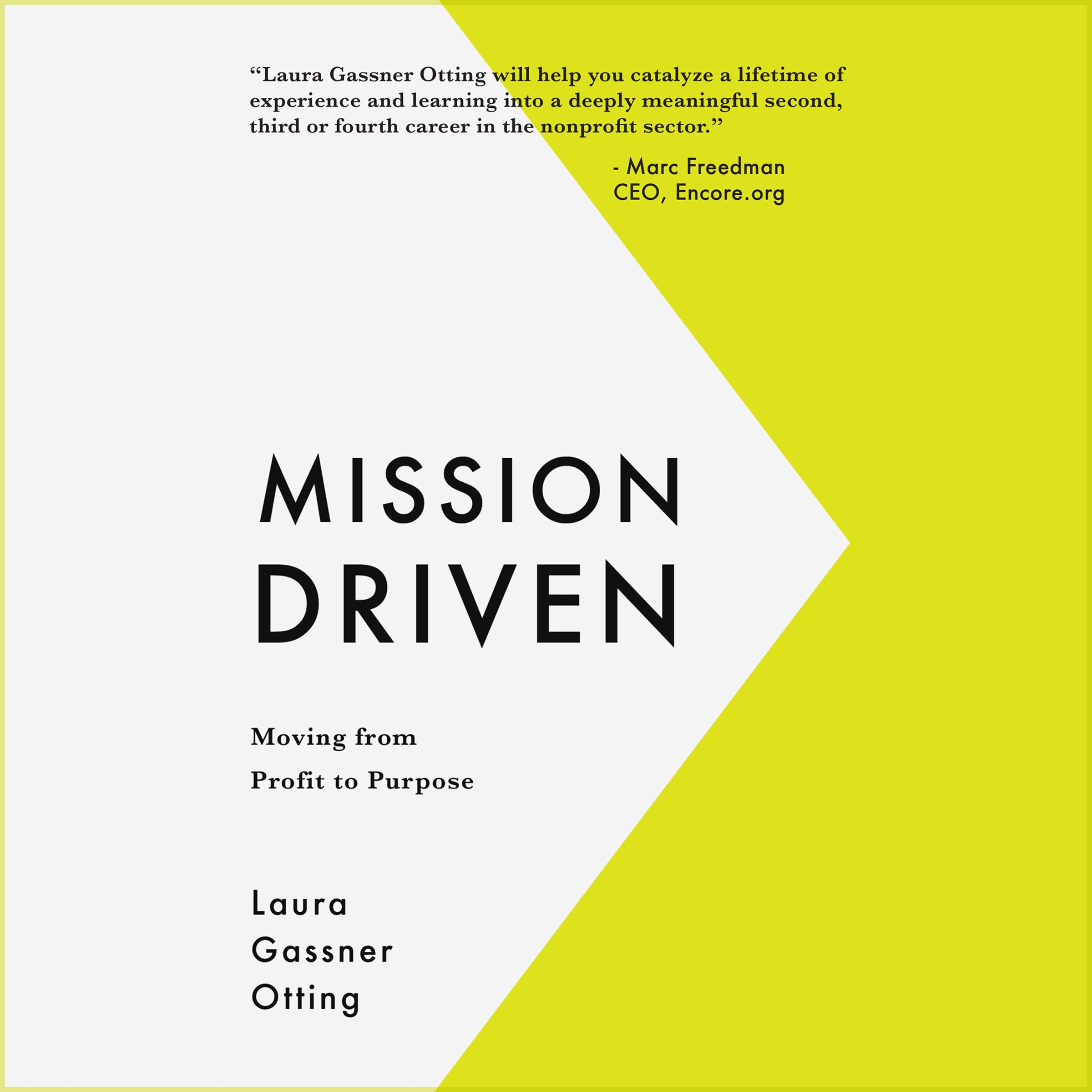 Mission Driven: Moving from Profit to Purpose