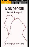 MONOLOGHI - 30 monologhi per attori e attrici