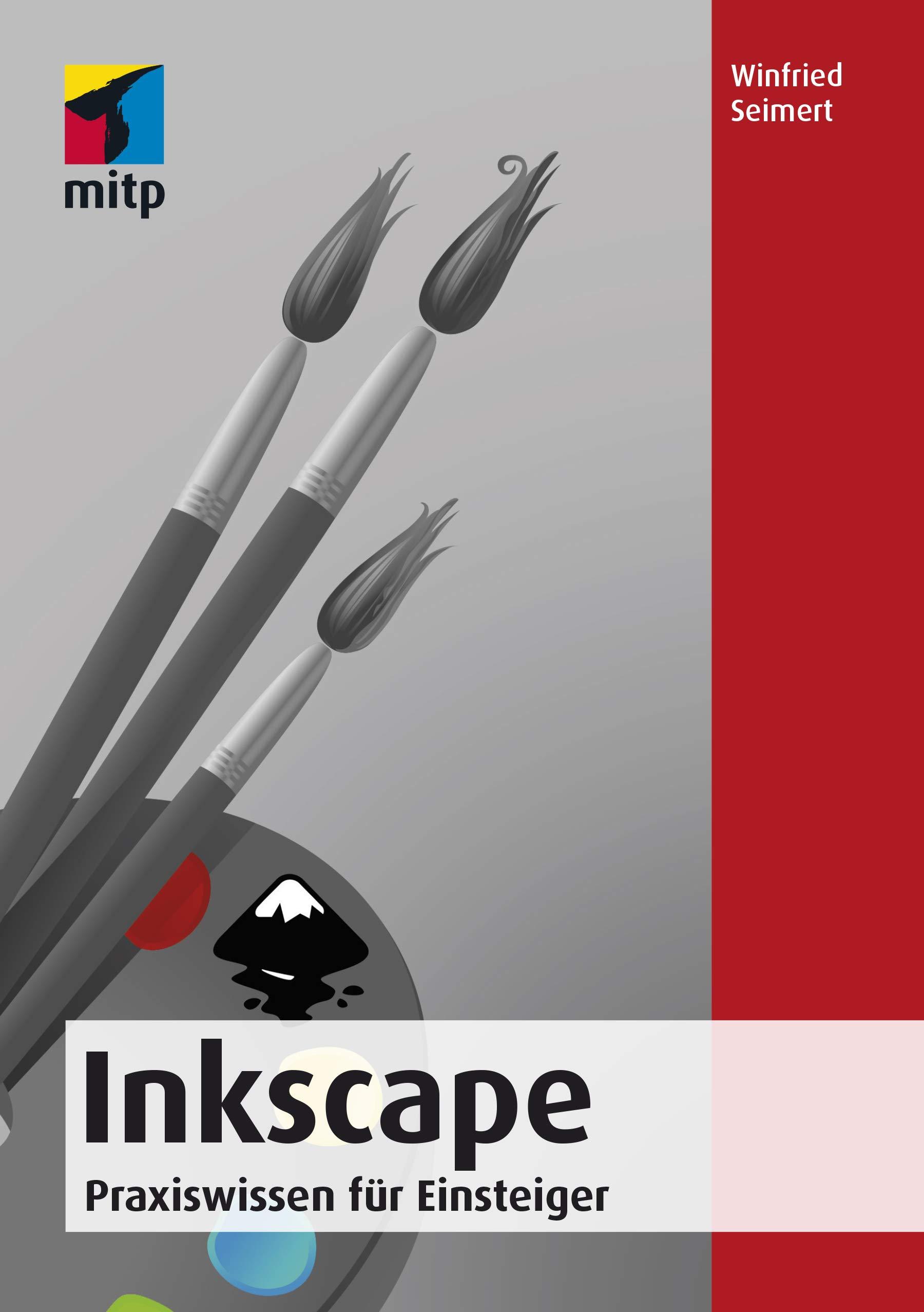Inkscape  Praxiswissen Für Einsteiger  Mitp Anwendungen