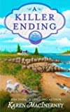 A Killer Ending: A Seaside Cottage Books Cozy Mystery (Snug Harbor Mysteries)
