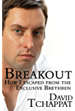Breakout-How I Escaped From The Exclusive Brethren