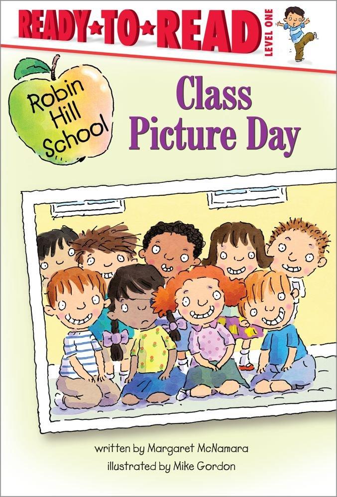 Read Online Class Picture Day (Robin Hill School) PDF