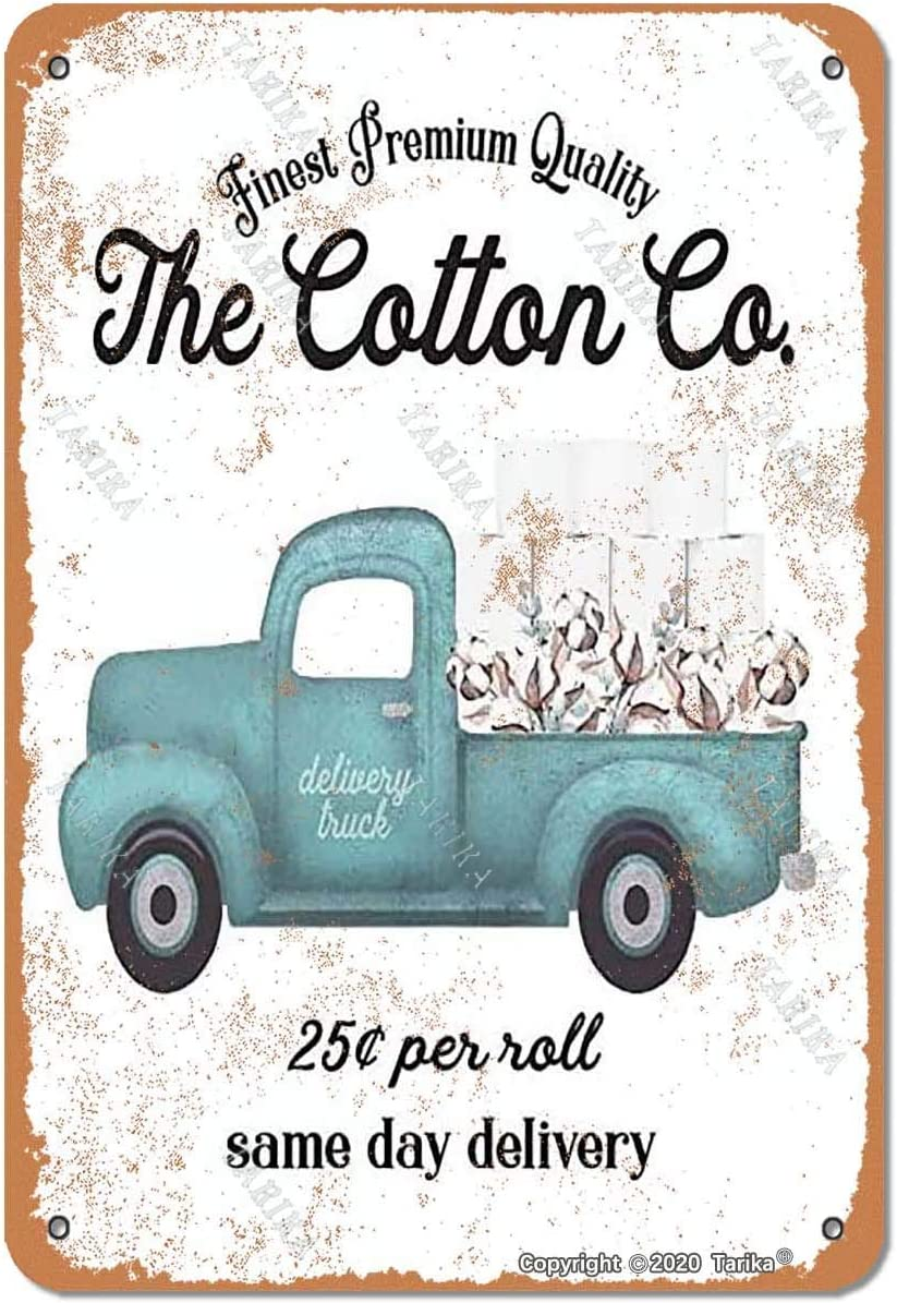 Toilet Paper Cotton Co Delivery Truck Bathroom 8X12 Inch Vintage Look Tin Decoration Crafts Sign for Home Kitchen Bathroom Farm Garden Garage Inspirational Quotes Wall Decor