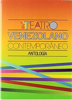 Teatro venezolano contemporáneo : antología (Tezontle) (Spanish Edition)