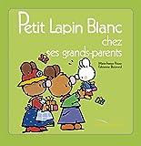 Petit Lapin Blanc chez les grand-parents