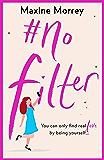 #No Filter: A fun, heartwarming romantic comedy for 2020 (English Edition)