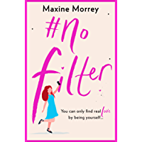 #No Filter: A fun, heartwarming romantic comedy for 2020 (English Edition)