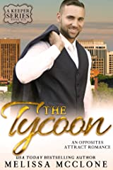 The Tycoon: An Opposites Attract Romance (A Keeper Series Book 6) Kindle Edition
