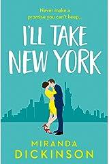 I'll Take New York Kindle Edition
