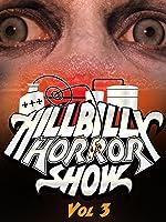 Hillbilly Horror Show- Volume 3