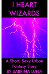 I Heart Wizards Kindle Edition