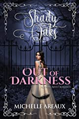 Out of Darkness: A Young Adult Romance (Shady Oaks Series Book 1) Kindle Edition
