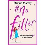 #No Filter: A fun, heartwarming romantic comedy for 2021
