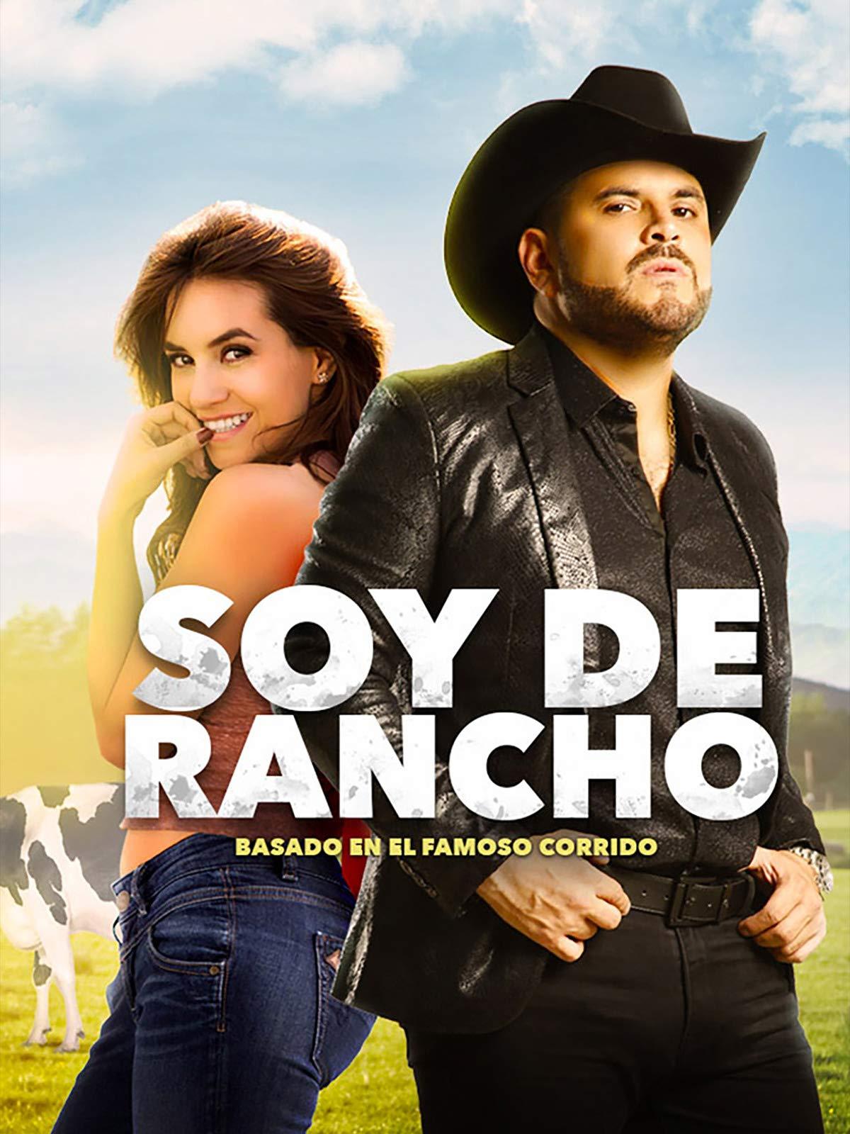 Watch Soy De Rancho Prime Video