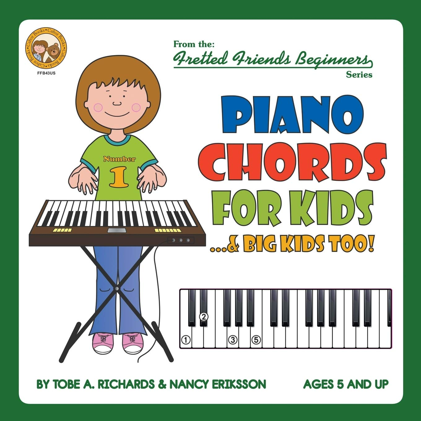 Piano Chords For Kids...& Big Kids Too Fretted Friends ...
