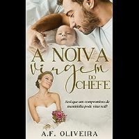 A Noiva Virgem do Chefe: Livro único