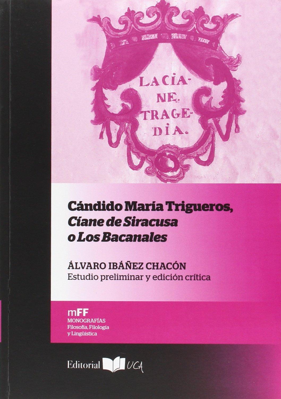 CANDIDO MARIA TRIGUEROS, CIANE DE SIRACUSA O LOS BACANALES pdf