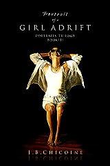 Portrait of a Girl Adrift (Portraits Book 3) Kindle Edition