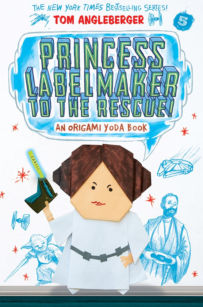 Princess Labelmaker to the Rescue! (Origami Yoda #5) pdf epub
