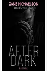 AFTER DARK: Part One Kindle Edition