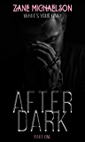 AFTER DARK: Part One