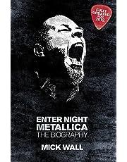 Metallica: Enter Night: The Biography