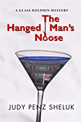 The Hanged Man's Noose: A Glass Dolphin Mystery Kindle Edition